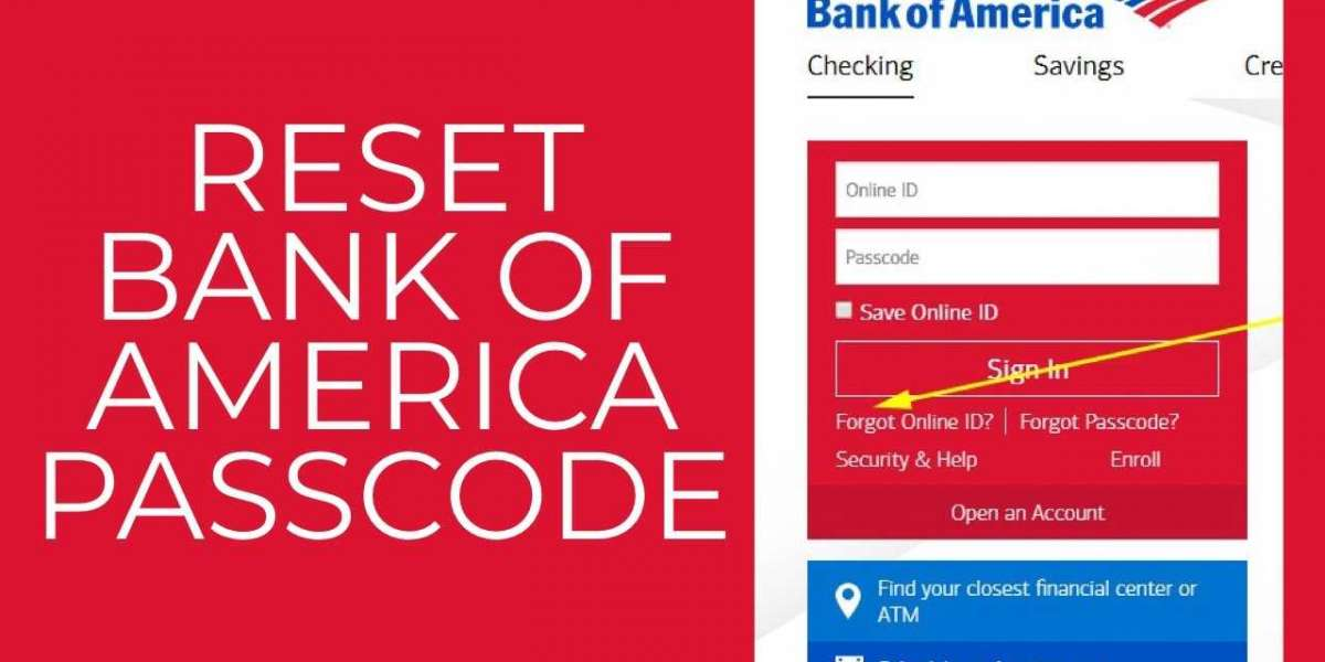How to Reset Your Bank of America Account Passcode?